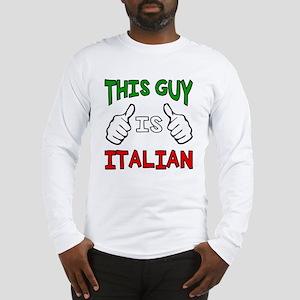 This guy is Italian Long Sleeve T-Shirt