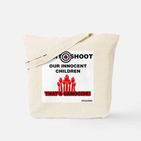 Don't Shoot Children Tote Bag