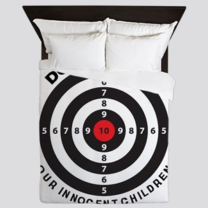 Don't Shoot Children Bullseye Queen Duvet
