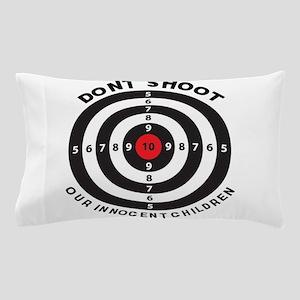 Don't Shoot Children Bullseye Pillow Case