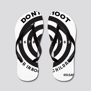 Don't Shoot Children Bullseye Flip Flops