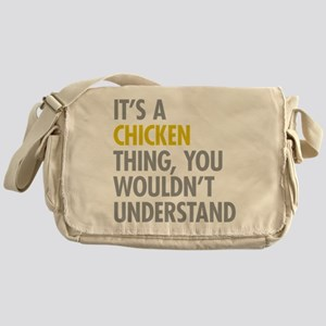 Its A Chicken Thing Messenger Bag