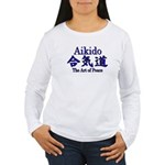 Aikido :: The Art of Peace Women's Long Sleeve T-S