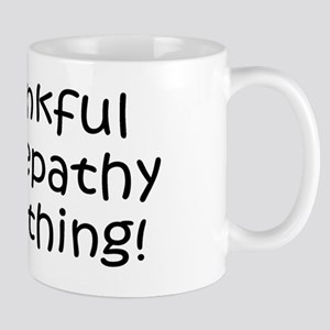 Thankful telepathy Mug