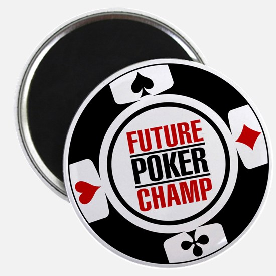 Future Poker Champ Magnet