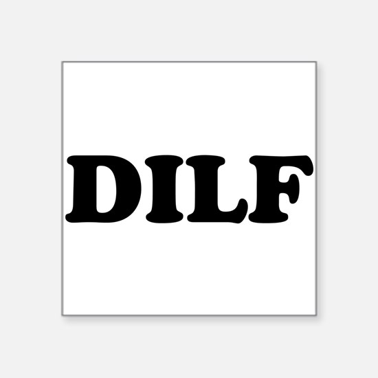 DILF Hot Dad I'd Like To Sticker