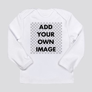 Custom Add Image Long Sleeve Infant T-Shirt