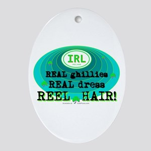 REEL HAIR Oval Ornament