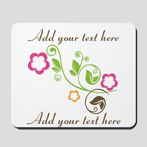 Custom add text flowers Mousepad