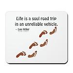 Soul Road Trip Mousepad