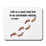 Soul Road Trip Mousepad