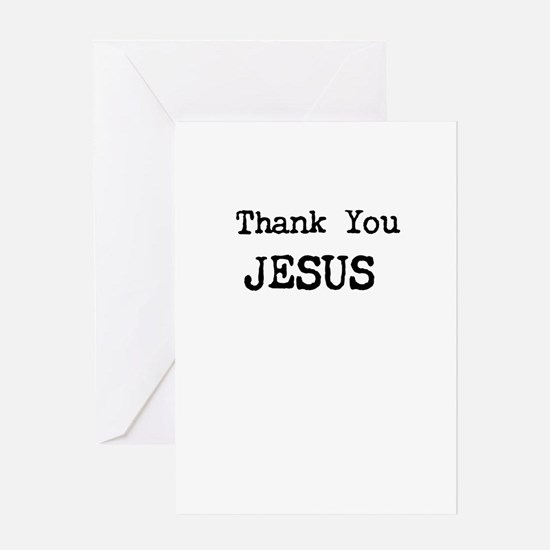 Thank You Jesus Greeting Cards
