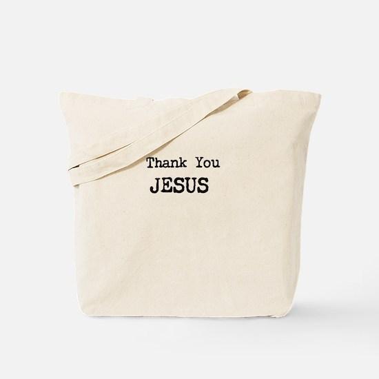 Thank You Jesus Tote Bag