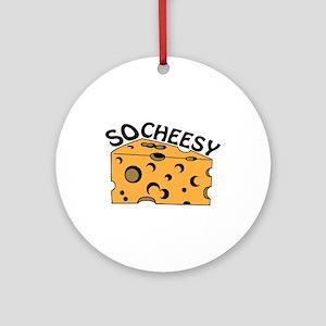 So Cheesy Ornament (Round)