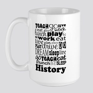 History Teacher quote Large Mug