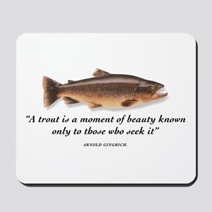 A trout is... Mousepad
