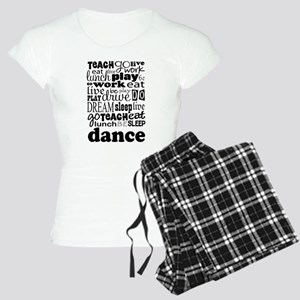 Dance Teacher quote Women's Light Pajamas