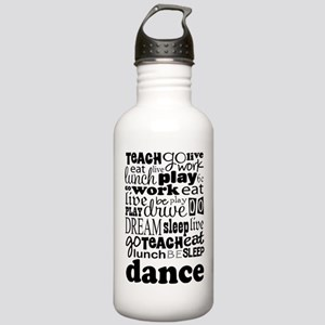 Dance Teacher quote Stainless Water Bottle 1.0L