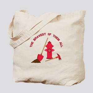 The Bravest Tote Bag