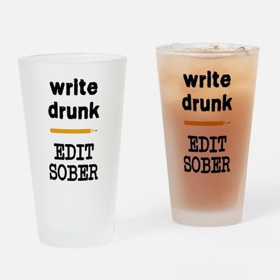 Write Drunk Edit Sober Drinking Glass