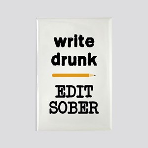 Write Drunk Edit Sober Rectangle Magnet