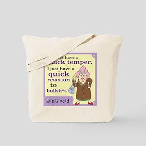 Aunty Acid: Quick Temper Tote Bag