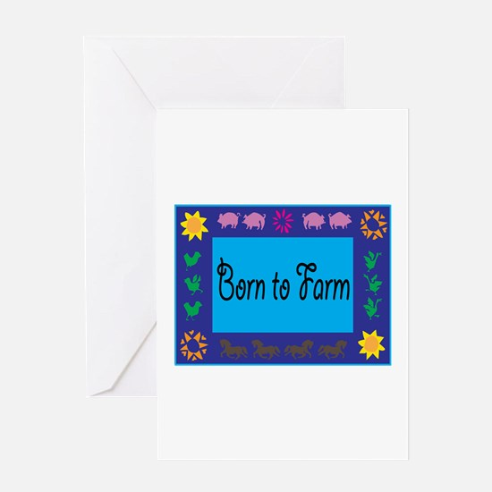 Born To Farm Greeting Cards