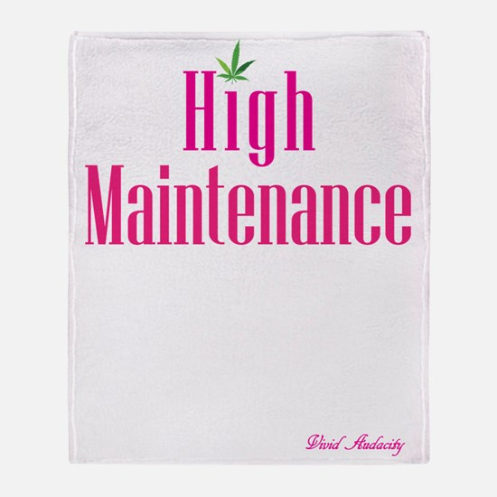 High Maintenance (Pink) Throw Blanket