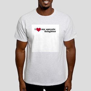Apraxic Daughter (Apraxia) - Light T-Shirt