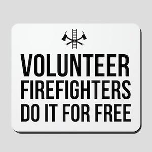 Volunteer firefighters free Mousepad