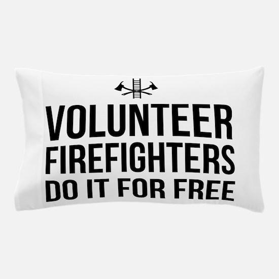 Volunteer firefighters free Pillow Case