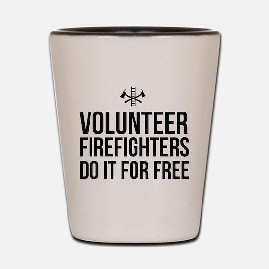 Volunteer firefighters free Shot Glass