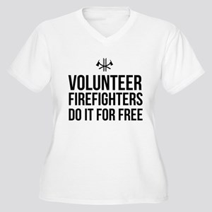 Volunteer firefighters free Plus Size T-Shirt