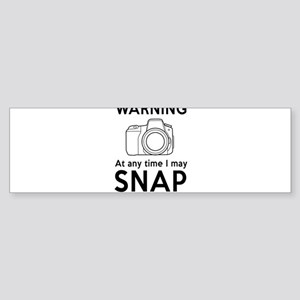 Warning may snap photographer Bumper Sticker