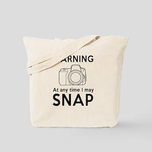 Warning may snap photographer Tote Bag
