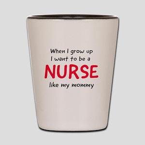When I grow up be a nurse Shot Glass