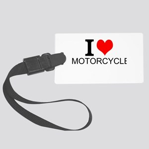 I Love Motorcycles Luggage Tag