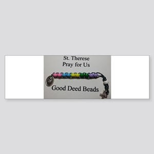 St. Therese Good Deed Beads Bumper Sticker
