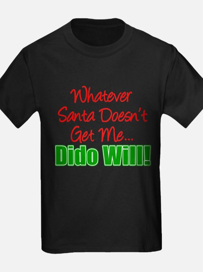 Santa Doesn't Dido Will T-Shirt