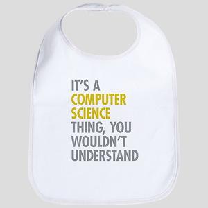 Its A Computer Science Thing Bib