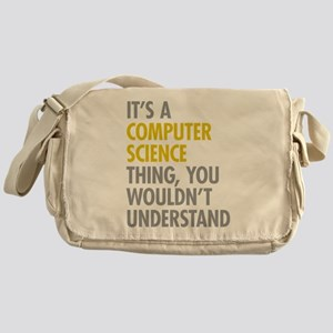 Its A Computer Science Thing Messenger Bag