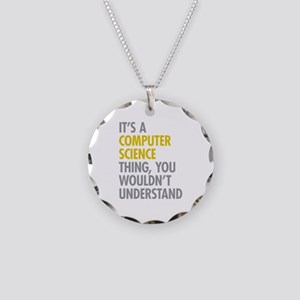 Its A Computer Science Thing Necklace Circle Charm