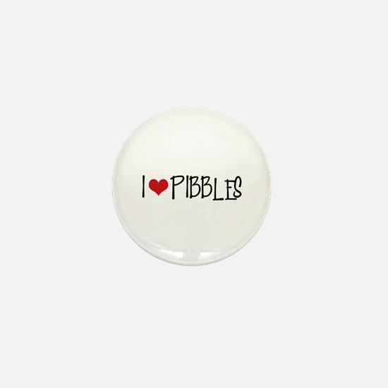 I Love Pibbles! Mini Button