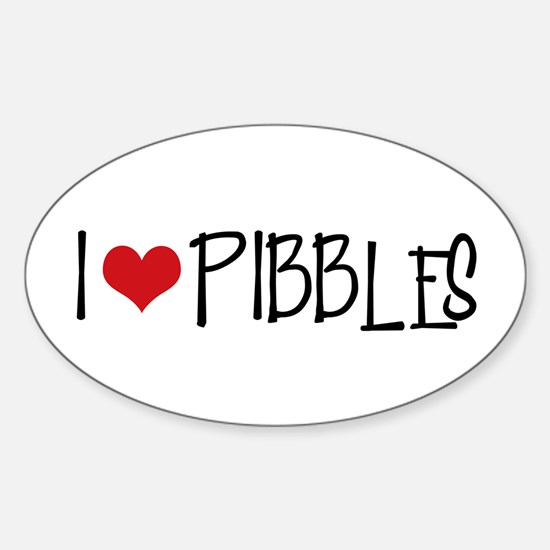 I Love Pibbles! Oval Decal