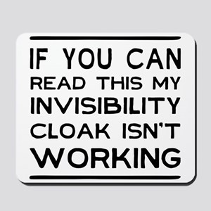 Invisibility cloak not working Mousepad