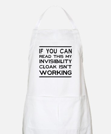 Invisibility cloak not working Apron