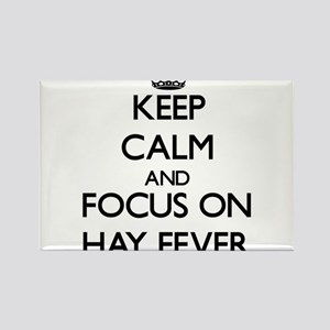 Keep Calm and focus on Hay Fever Magnets