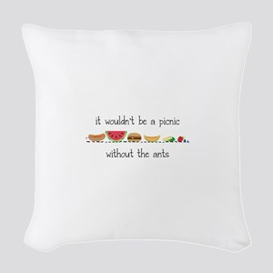 Without Ants Woven Throw Pillow