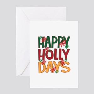 Happy Holly Days Greeting Cards