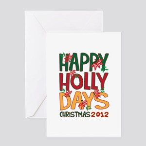 HAPPY HOLLY DAYS CHRISTMAS 2012 Greeting Cards